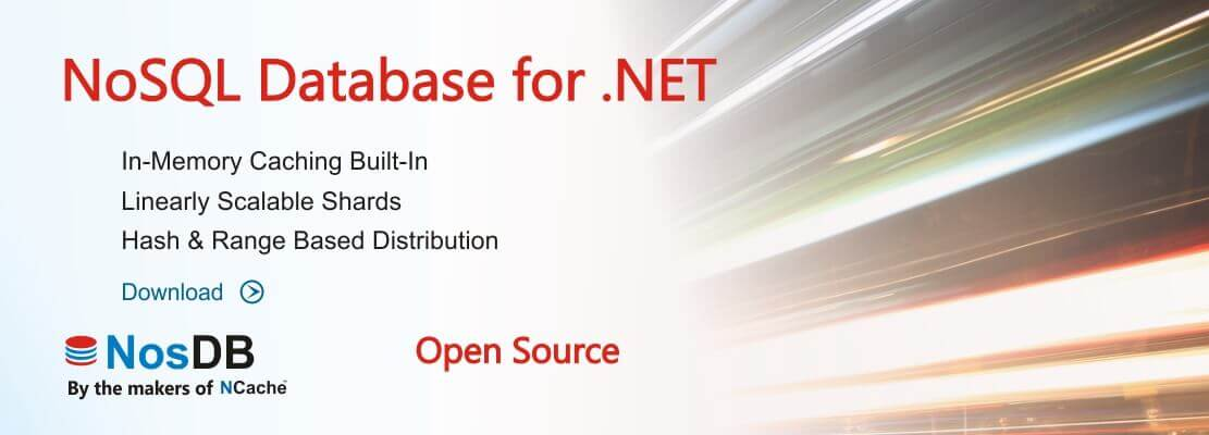 NoSQL Database for  NET (Open Source) - NosDB