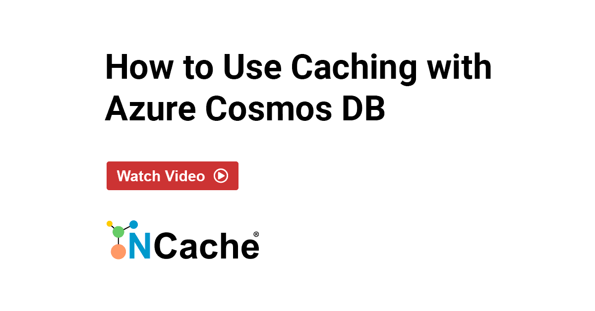 Webinar: How to Use Caching with Azure Cosmos DB